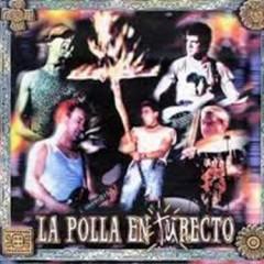 La Polla En Tu Recto (CD3)
