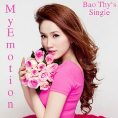 My Emotion - Bảo Thy