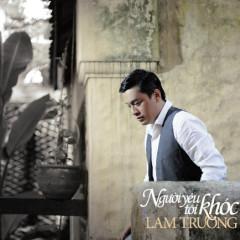 Người Yêu Tôi Khóc - Lam Trường