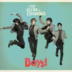 Boys! - THE BAWDIES