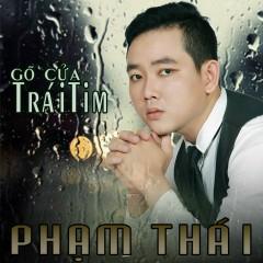 Gõ Cửa Trái Tim - Phạm Thái