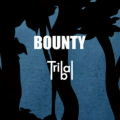 Tribal - Bounty