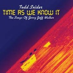 Time As We Know It The Songs Of Jerry Jeff Walker