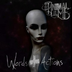 Words & Actions - The Animal In Me