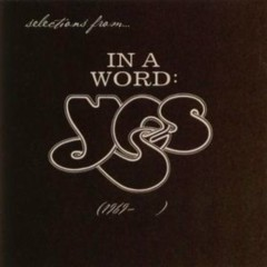 In a Word: Yes (1969–) (Disc 5)