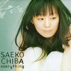 Everything - Saeko Chiba