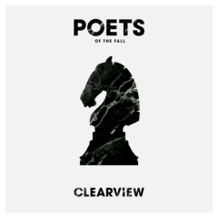 Clearview - Poets Of The Fall