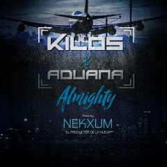 Kilos x Aduana (Studio Version) (Single)