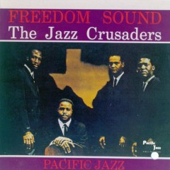 Freedom Sound - Jazz Crusaders