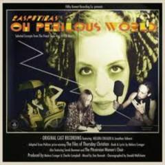 Oh Perilous World (CD1) - Rasputina