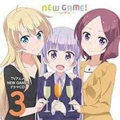 NEW GAME! Drama CD 3