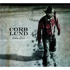 Cabin Fever (Limited Edition) (CD2) - Corb Lund