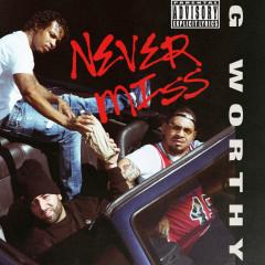Never Miss (Single)