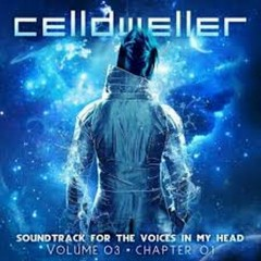 Soundtrack For The Voices In My Head Vol. 03 - Celldweller