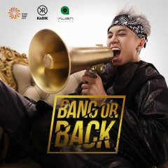 Bang Or Back (Single)