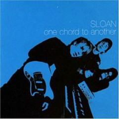 One Chord To Another - Sloan