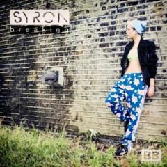 Breaking (Remixes) - EP  - Syron