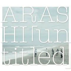 「untitled」CD1 - Arashi