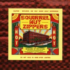 Hot - Squirrel Nut Zippers