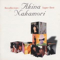 Recollection - Akina Nakamori Super Best (CD1)