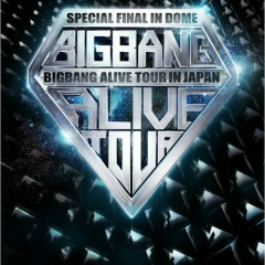 Alive Tour 2012 In Japan Special Final In Dome ~Tokyo Dome 2012.12.05~