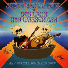 Fall 1989: The Long Island Sound (CD1) - Jerry Garcia Band,Bob Weir,Rob Wasserman