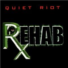 Rehab - Quiet Riot