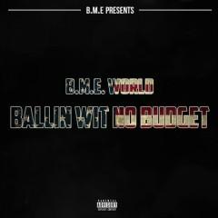 Ballin Wit No Budget