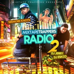 Mixtape Trappers Radio 2 (CD1)