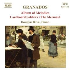 Enrique Granados - Complete Piano Music Vol. 8  No.3 - Douglas Riva