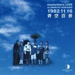 LIVE at SHIBUYA KOKAIDO 1982.11.16 Aozora Hyakkei (CD1) - Moonriders
