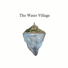 The Water Village