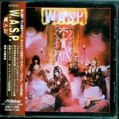 W.A.S.P. (Japan Remastered 1997) - W.A.S.P.