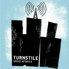 Ràdio Afònica - Turnstile