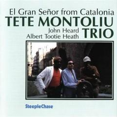 El Gran Senor from Catalonia (CD2) - Tete Montoliu