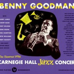 Benny Goodman At Carnegie Hall (CD 1) (Part 2)