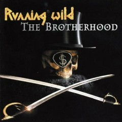 The Brotherhood (Ltd. Edition) - Running Wild