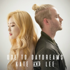Ode To Daydreams (Single) - Kate, Lee Radde