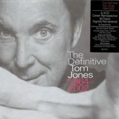 The Definitive Tom Jones 1964-2002 (CD6) - Tom Jones