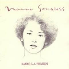 NANNO Songless