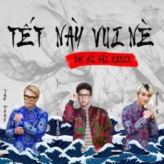 Tết Này Vui Nè (Bác Sĩ Hải Remix) (Single)