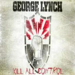 Kill All Control - George Lynch