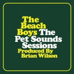 The Pet Sounds Sessions (CD5) - The Beach Boys