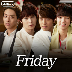 Friday - CNBlue