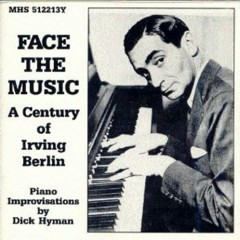 Face the Music_ A Century of Irving Berlin