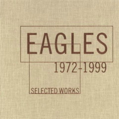 Selected Works 1972-1999 (CD4) - Eagles