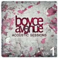 Acoustic Sessions, Vol 1 - Boyce Avenue