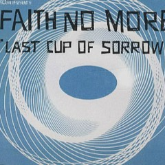 Last Cup Of Sorrow (UK CD Single 2) - Faith No More