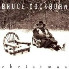 Christmas - Bruce Cockburn