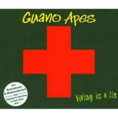 Living In A Lie (Singles) - Guano Apes
